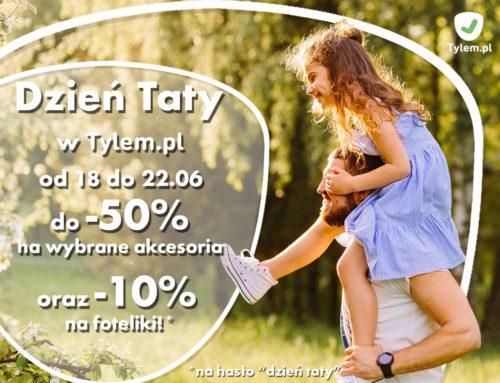 Świętujemy Dzień Taty w Tylem.pl
